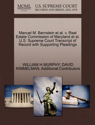 Image for Manuel M. Bernstein et al. v. Real Estate Commission of Maryland et al. U.S. Supreme Court Transcript of Record with Supporting Pleadings