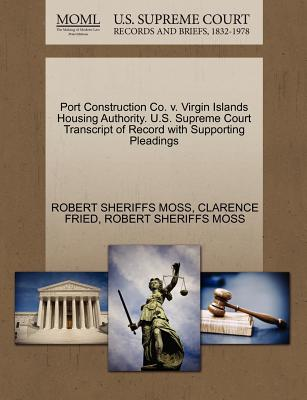 Image for Port Construction Co. v. Virgin Islands Housing Authority. U.S. Supreme Court Transcript of Record with Supporting Pleadings