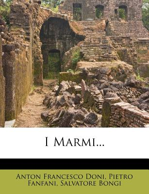 Image for ANTON FRANCESCO DONI:  I MARMI VOLUME SECUNDO