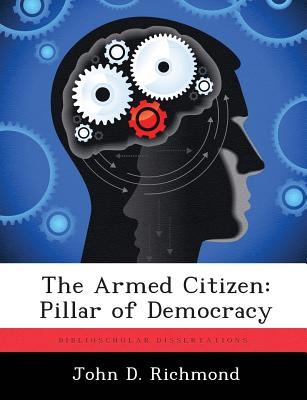 Image for The Armed Citizen: Pillar of Democracy