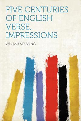 Five Centuries of English Verse, Impressions