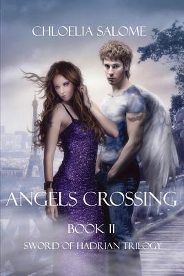Angels Crossing, Salome, Chloelia