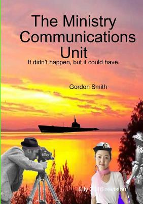 The Ministry Communications Unit, Smith, Gordon