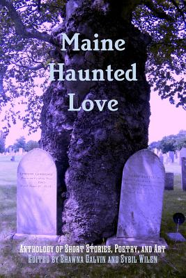 Image for Maine Haunted Love
