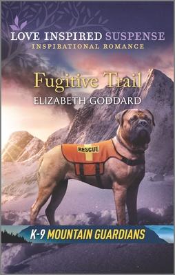 Image for Fugitive Trail (K-9 Mountain Guardians)