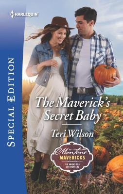 Image for The Maverick's Secret Baby (Montana Mavericks: Six Brides for Six Brothers)