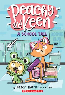Image for A Peachy and Keen: A School Tail