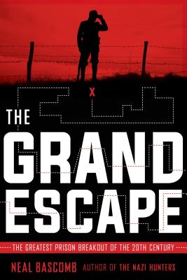 Image for The Grand Escape: The Greatest Prison Breakout of the 20th Century (Scholastic Focus)