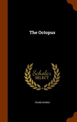The Octopus, Norris, Frank