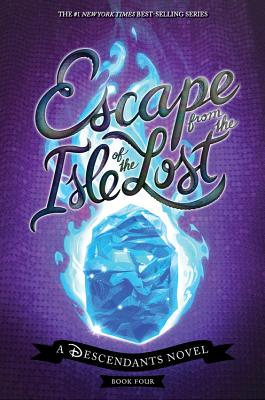 Image for Escape from the Isle of the Lost: A Descendants Novel (The Descendants)