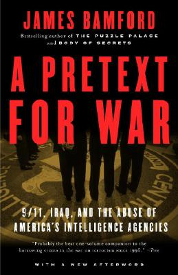 Image for A Pretext For War: 9/11, Iraq, And The Abuse Of America's Intelligence Agencies