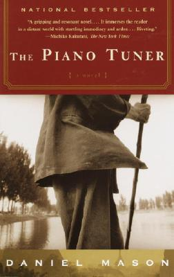 The Piano Tuner: A Novel (Vintage), DANIEL MASON
