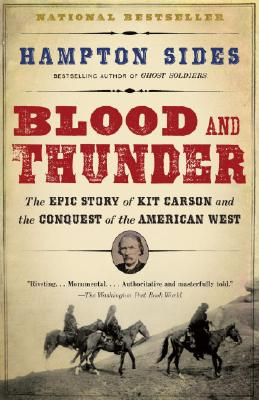 Image for BLOOD AND THUNDER: An Epic of the American West