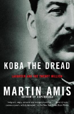 Koba the Dread: Laughter and the Twenty Million, Amis, Martin