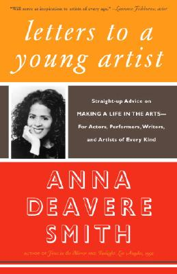 Image for Letters to a Young Artist: Straight-up Advice on Making a Life in the Arts-For A