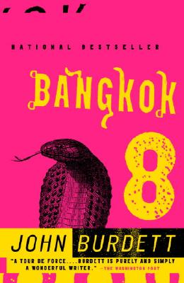 Bangkok 8: A Royal Thai Detective Novel (1), Burdett, John