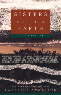 Sisters of the Earth: Women's Prose and Poetry About Nature, Anderson, Lorraine