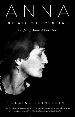 Image for Anna of All the Russias: A Life of Anna Akhmatova