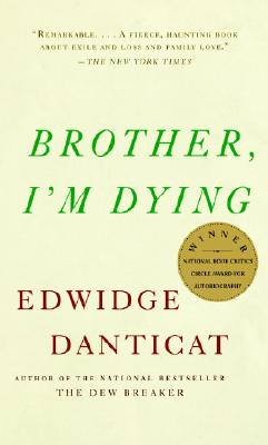 Image for Brother, I'm Dying (Vintage Contemporaries)