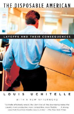 Image for DISPOSABLE AMERICAN / LAYOFFS AND THEIR
