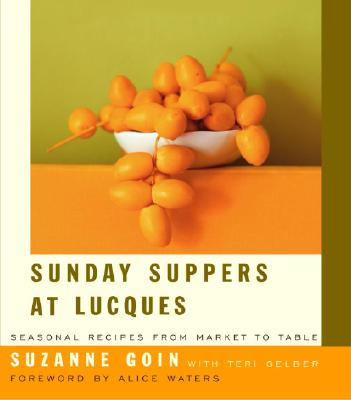 Image for Sunday Suppers at Lucques: Seasonal Recipes from Market to Table