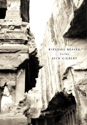 Refusing Heaven; Poems, Gilbert, Jacke