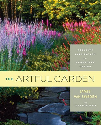 Image for The Artful Garden: Creative Inspiration for Landscape Design