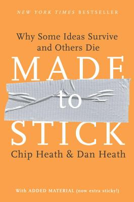 Image for Made to Stick: Why Some Ideas Survive and Others Die
