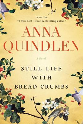 Image for Still Life with Bread Crumbs: A Novel