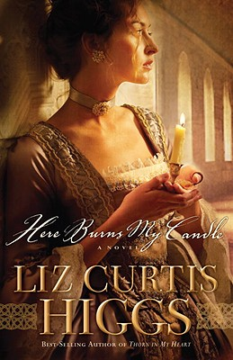 Image for Here Burns My Candle: A Novel (Here Burns My Candle Series)