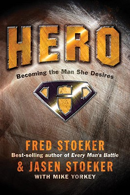 Image for Hero: Becoming the Man She Desires