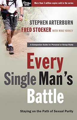 Image for Every Single Man's Battle Workbook: Staying on the Path of Sexual Purity (The Every Man Series)