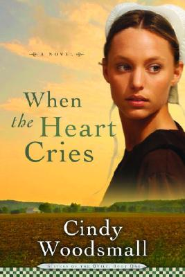 Image for When the Heart Cries (Sisters of the Quilt, Book 1)