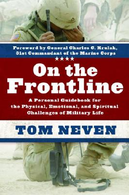 Image for On the Frontline: A Personal Guidebook for the Physical, Emotional, and Spiritual Challenges of Military Life