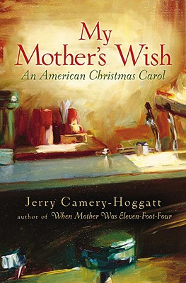 Image for My Mother's Wish: An American Christmas Carol
