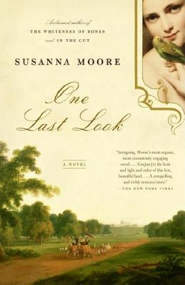 One Last Look: A Novel, Moore, Susanna