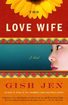 The Love Wife, Gish Jen
