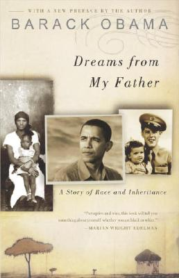 Dreams from My Father: A Story of Race and Inheritance, Obama, Barack