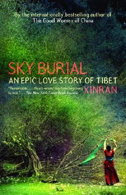 Image for Sky Burial: An Epic Love Story of Tibet