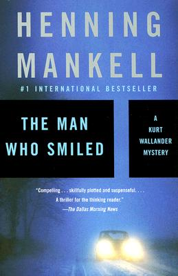 Image for The Man Who Smiled (Kurt Wallander Series)