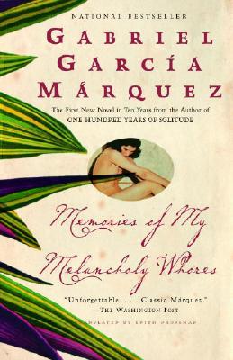 Memories of My Melancholy Whores, Garc�a M�rquez, Gabriel