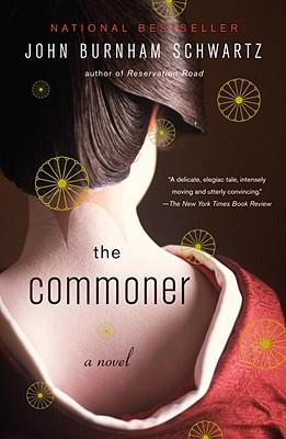 The Commoner: A Novel (Vintage Contemporaries), John Burnham Schwartz