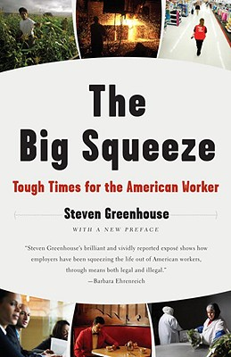Image for Big Squeeze: Tough Times for the American Worker