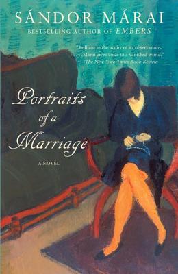 Portraits of a Marriage (Vintage International), Sandor Marai