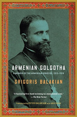 Image for Armenian Golgotha: A Memoir of the Armenian Genocide, 1915-1918