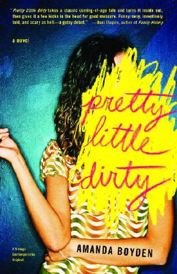 Image for Pretty Little Dirty : A Novel