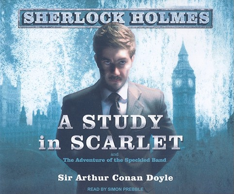 Image for A Study in Scarlet: A Sherlock Holmes Novel