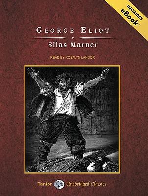 Silas Marner (Tantor Unabridged Classics), Eliot, George