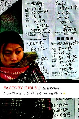 Factory Girls: From Village to City in a Changing China, Chang, Leslie T.
