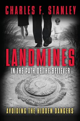 Image for Landmines in the Path of the Believer: Avoiding the Hidden Dangers